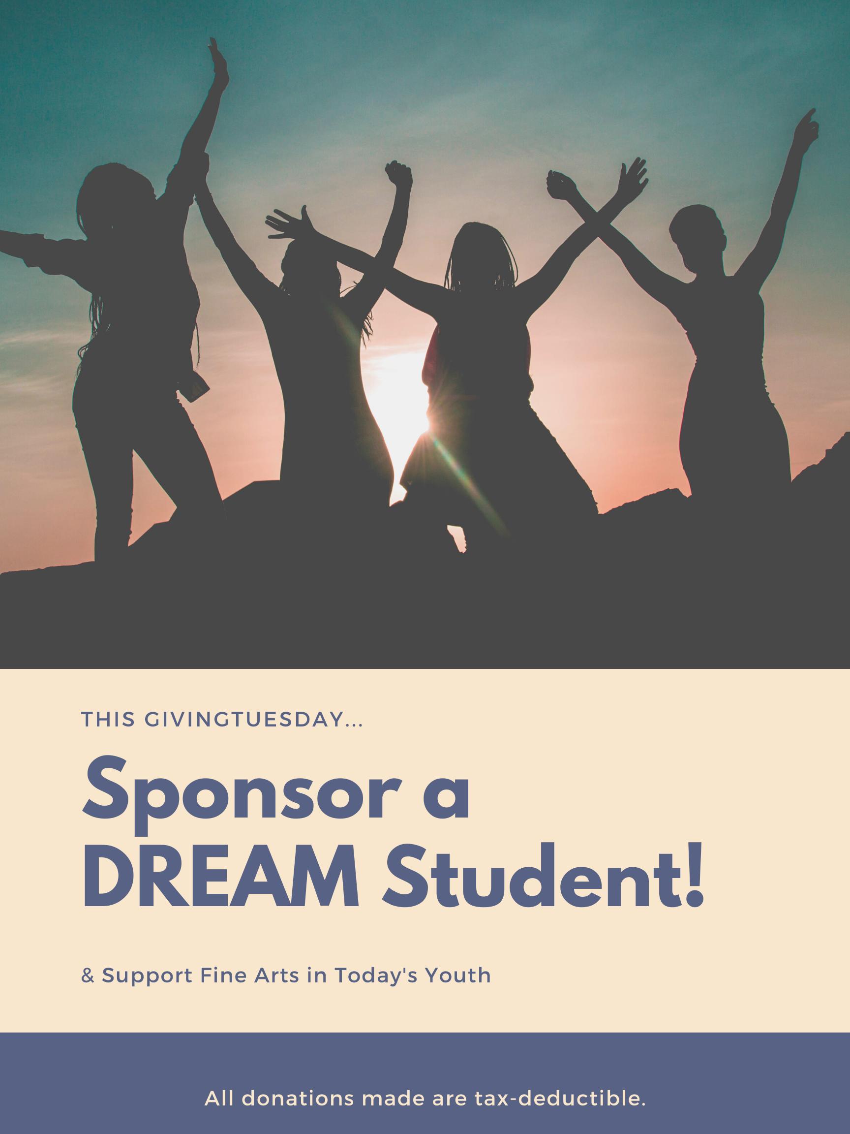 Sponsor a DREAM Student!