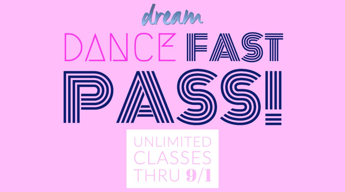 DREAM Fast Pass